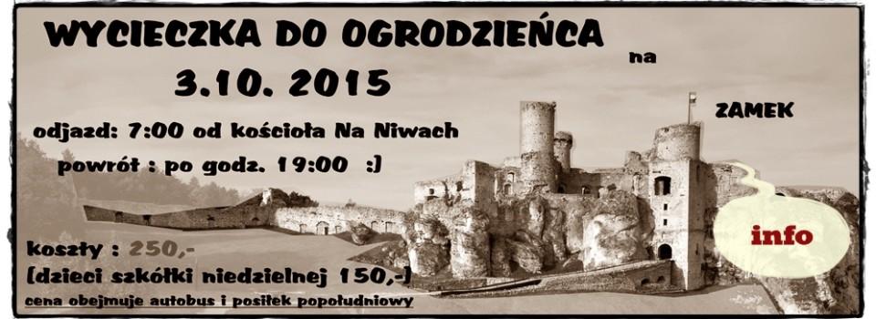 Wycieczka zborowa - Ogrodzieniec 2015